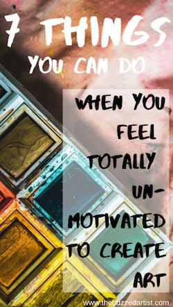 tips to find motivation as an artist