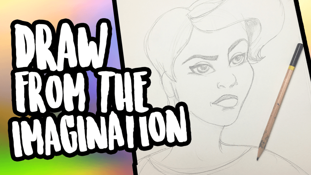 draw from imagination tips