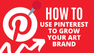 How I Used Pinterest to Grow my Art Brand