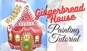 Gingerbread House Painting Tutorial for beginners