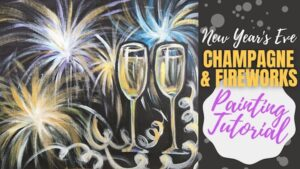 Champagne & Fireworks -New Years Eve Acrylic Painting Tutorial